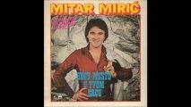 Mitar Miric 1981 - Tebi je lako da kazes idi