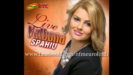 Valbona Spahiu - Edhe kur tmartohesh 2013