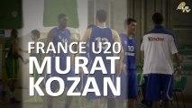 Murat Kozan en Equipe de France U20 !!!