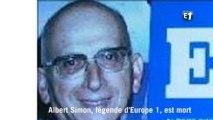 Albert Simon, légende d'Europe 1, est mort