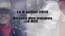 8 juillet 2013 - Arrivée des troupes à HEC