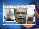 Ministro Calzadilla anuncia que a partir del 15 de julio pagarán aumento de sueldo a profesores universitarios