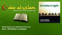 Mohamed Zemrani, Mustapha Harroune - intro - Récitation coranique
