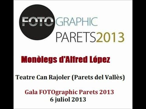 Monòlegs Alfred López FOTOgraphic Parets 2013