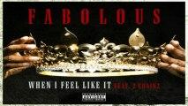 [ DOWNLOAD MP3 ] Fabolous - When I Feel Like It (feat. 2 Chainz) [Explicit]