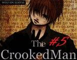 [PT] The Crooked Man - 05 - L'école abandonné