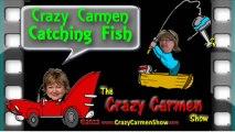 Crazy Carmen Goes Fishing