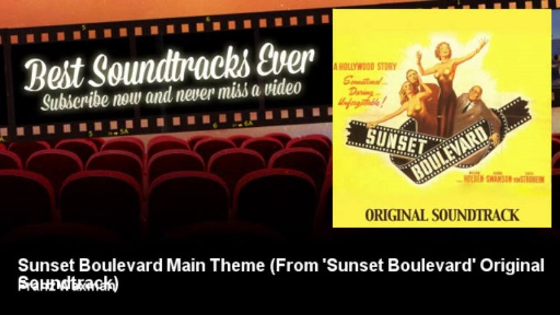 Franz Waxman - Sunset Boulevard Main Theme - From 'Sunset Boulevard' Original Soundtrack