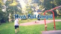 Week Fail Compil n°4
