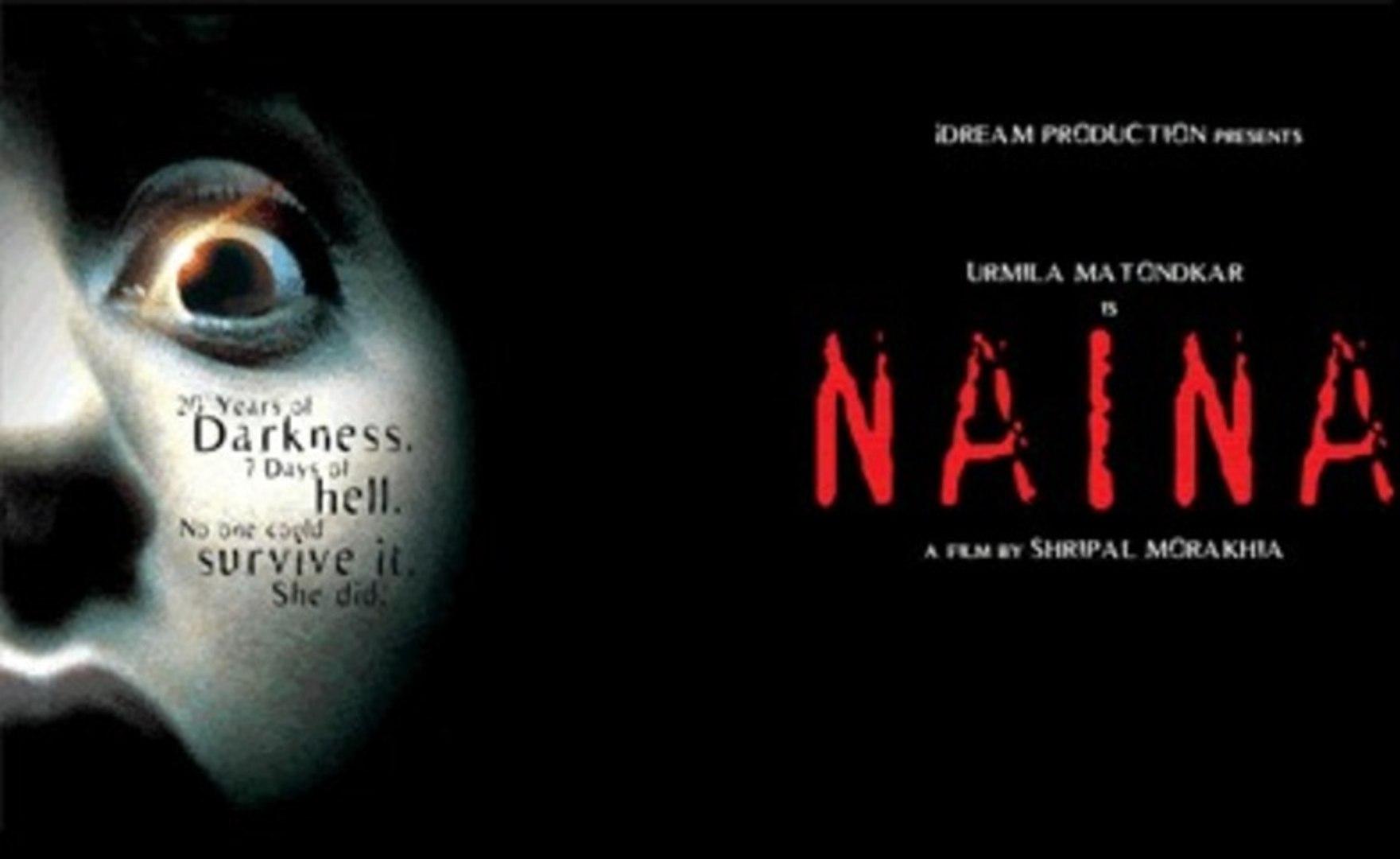Naina | Full Length Bollywood HIndi Horror Movie | Urmila ...