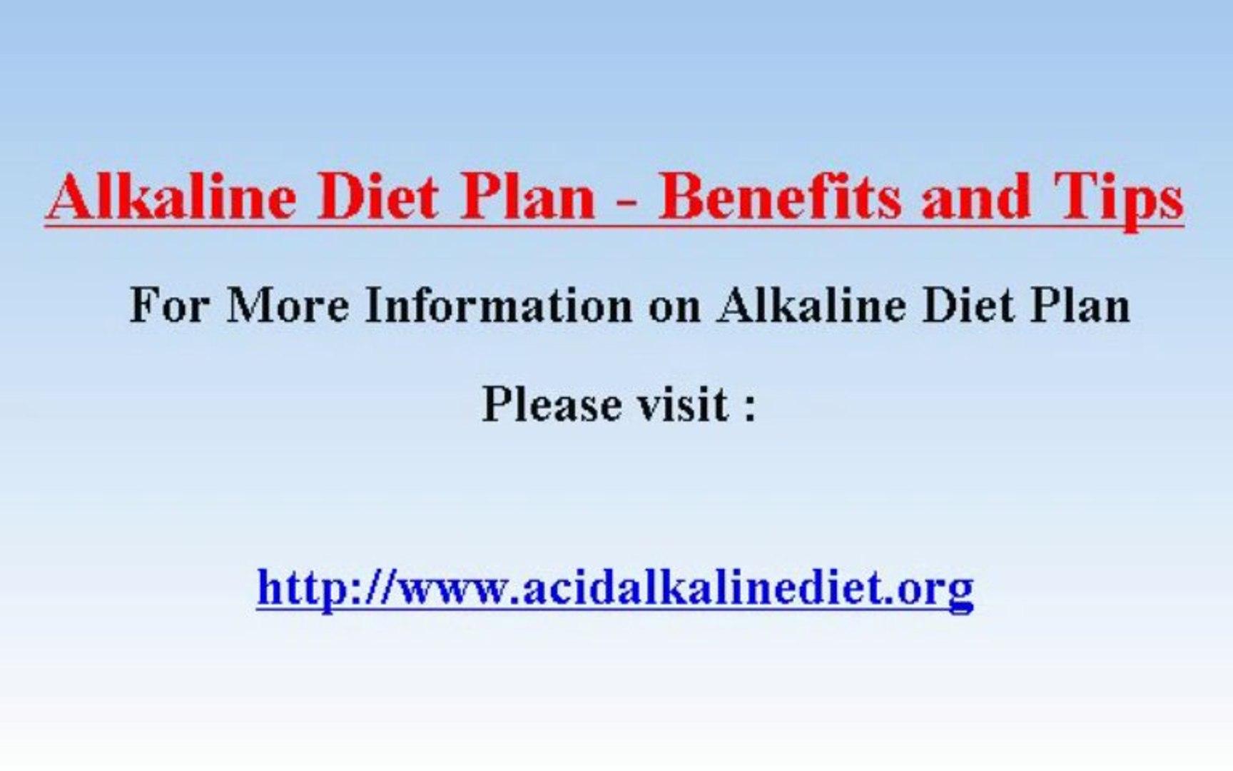 Alkaline Diet Plan - Benefits and Tips