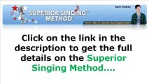 How to Sing Better with Superior Singing Method: Singing Tips and Singing Techniques