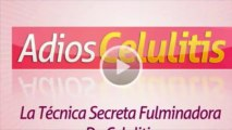 """ADIOS CELULITIS"" La Solucion Natural de la Celulitis"