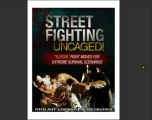 Street fighting Uncaged ( how to fight in A real street figh) Review + Bonus