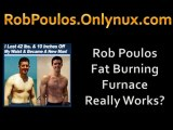 Poulos Rob From Fat Burning Furnace Gives The Best Weight Loss Advice?