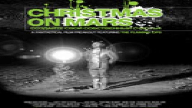 Watch Christmas On Mars: the Flaming Lips Online Free