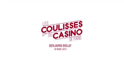 Les coulisses du Casino de Paris - n°14 - BENJAMIN BIOLAY