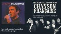 Christian Delagrange - Les mains dans les poches