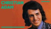 Christian Adam - Aimer je veux t'aimer (HD) Officiel Elver Records