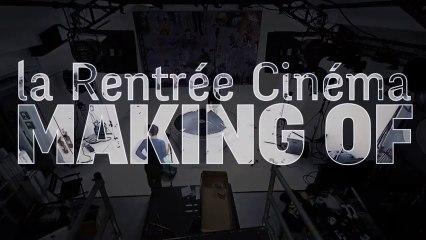 Le making of de La Rentrée Cinéma 2013