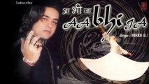 Jaan-E-Mann Hona Na Hum Se Khafa - Imran Ali Sufi Songs Latest Pop Album 'Aa Bhi Ja' 2013