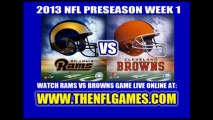 Watch Browns vs Rams NFL Live Stream 8/8/2013