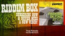 Neville Morrison - True Friends