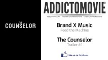 The Counselor - Trailer #1 Music #1 (Brand X Music - Feed the Machine)