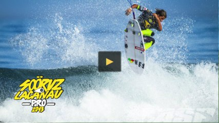 Highlight day 5 - Sooruz Lacanau Pro 2013