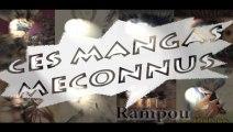 Ces Mangas Meconnus #03 : Rampou