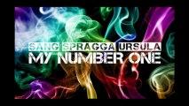SANG & SPRAGGA BENZ - My #1 (feat. URSULA)