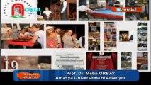 Rektörler Anlatıyor - Amasya Üniversitesi Rektörü Prof. Dr. Metin Orbay