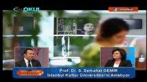 Rektörler Anlatıyor - İstanbul Kültür Üniversitesi Rektörü Prof. Dr. S. Semahat Demir