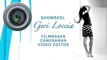Showreel Geri Loccia Filmmaker - Cameraman - Avid Video Editor