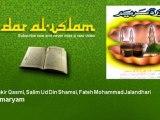 Qari Shakir Qasmi, Salim Ud Din Shamsi, Fateh Mohammad Jalandhari - Surah maryam