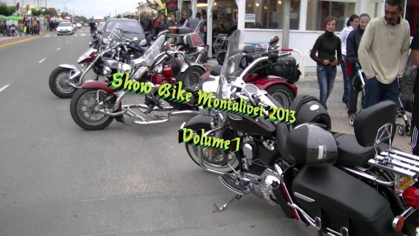 Show Bike Montalivet 2013  Volume 1