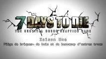 [Trailer] 7 Days to Die - Saison 1 : Piège de briques, de bois et de beaucoup d'autres trucs