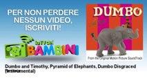 Fantasia - Dumbo and Timothy, Pyramid of Elephants, Dumbo Disgraced - Instrumental