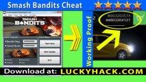 Smash Bandits triche telecharger Smash Bandits triche