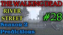 THE WALKING DEAD: SEASON 2 Predictions [River Street]