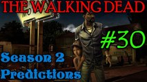 THE WALKING DEAD: SEASON 2 Predictions [Within The Interest of Time]