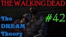 THE WALKING DEAD: SEASON 2 Predictions [The Dream Theory: Debunking and Proving it]
