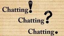 Chatting! Chatting? Chatting. Kids Cartoon