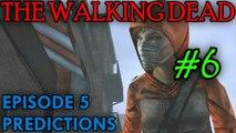 THE WALKING DEAD: EPISODE 5 Predictions [Molly]