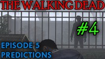 THE WALKING DEAD: EPISODE 5 Predictions [The Guy in the Shadows]