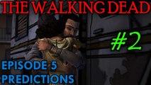 THE WALKING DEAD: EPISODE 5 Predictions [The Walkie Talkie Guy]