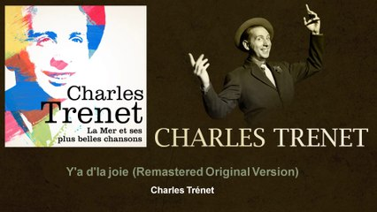 Charles Trenet - Y'a d'la joie