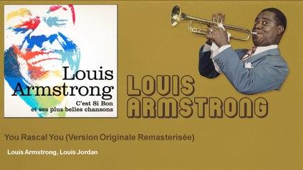 Louis Armstrong, Louis Jordan - You Rascal You