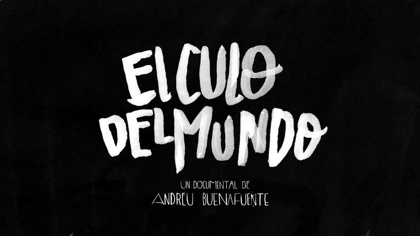 'El culo del mundo' de Andreu Buenafuente (Trailer HD)