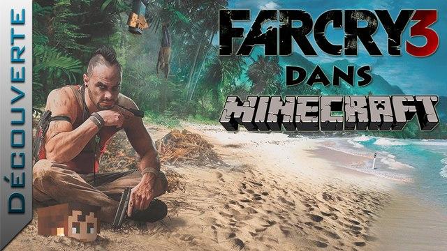 Découverte | Far Cry 3 dans Minecraft